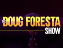 Doug Foresta Podcast